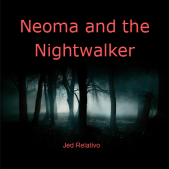Neoma and the Nightwalker