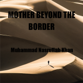 MOTHER BEYOND THE BORDER
