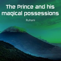 The Prince and his magical possessions