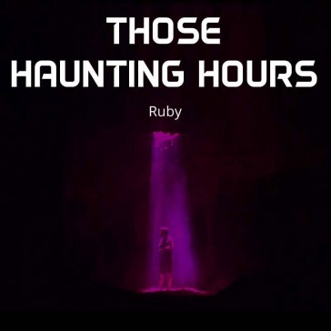 THOSE HAUNTING HOURS
